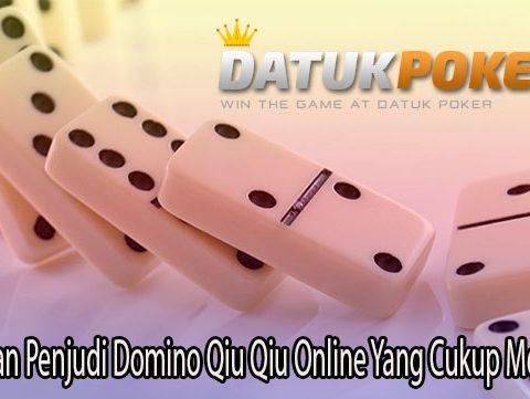 Kesalahan Penjudi Domino Qiu Qiu Online Yang Cukup Merugikan